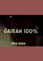 Gairah 100%