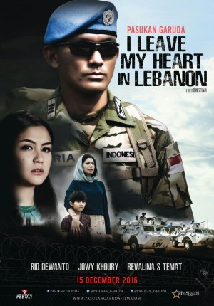 Pasukan Garuda: I Leave My Heart in Lebanon