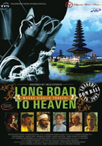 Long Road to Heaven (Makna Dibalik Tragedi)