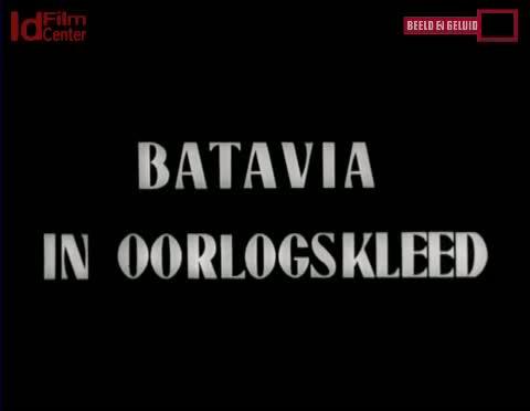 Batavia-Dalam-Pakaian-Perang-Babak-1
