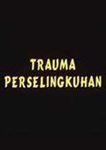 Trauma Perselingkuhan