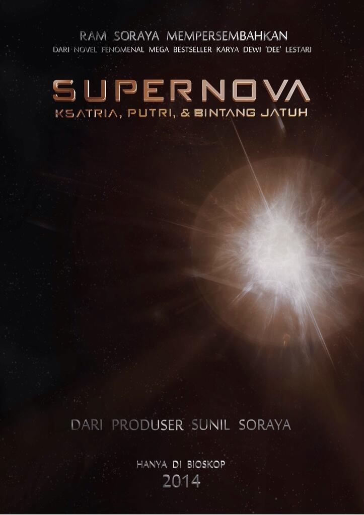 Supernova: Ksatria, Putri, & Bintang Jatuh 1