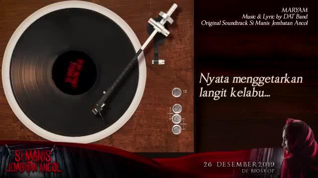 DAT-Maryam-OST-SI-MANIS-JEMBATAN-ANCOL